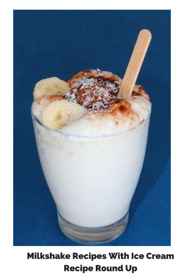 Milkshake Recipes With Ice Cream