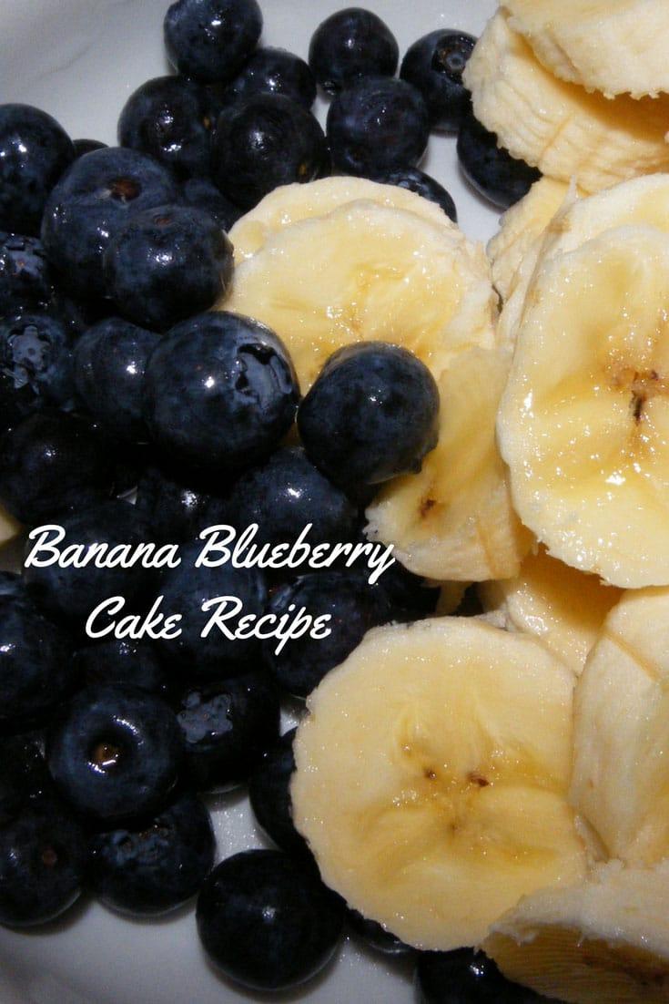 Banana Blueberry Cake Recipe – Easy Recipe For Banana Cake With Blueberries