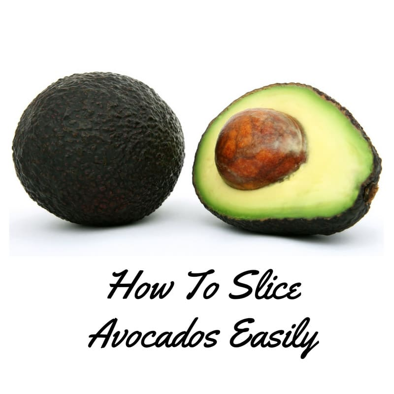 How To Slice Avocados Easily