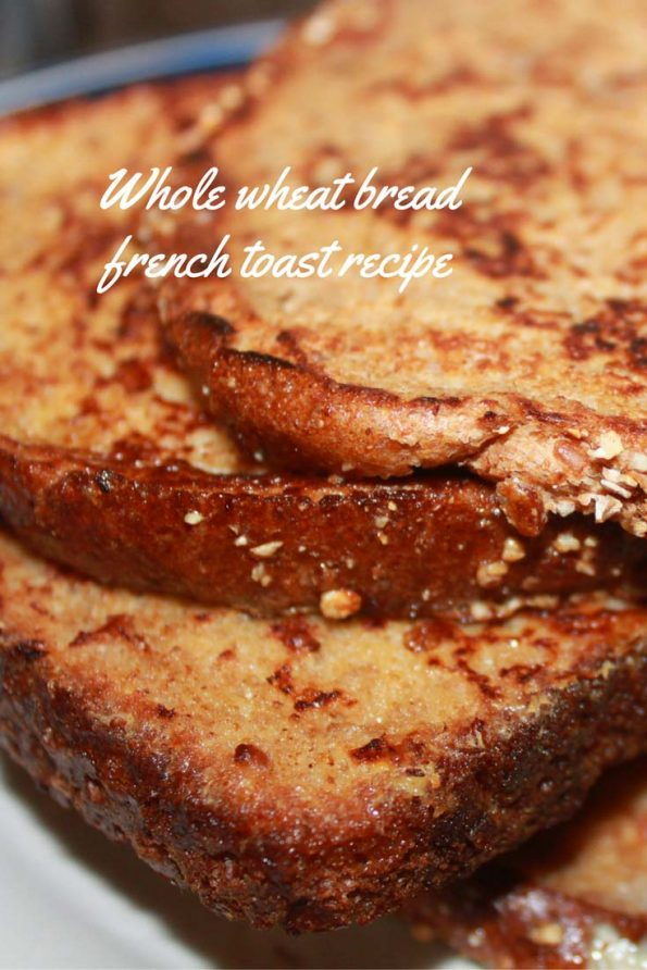 homemade whole wheat french toast recipe