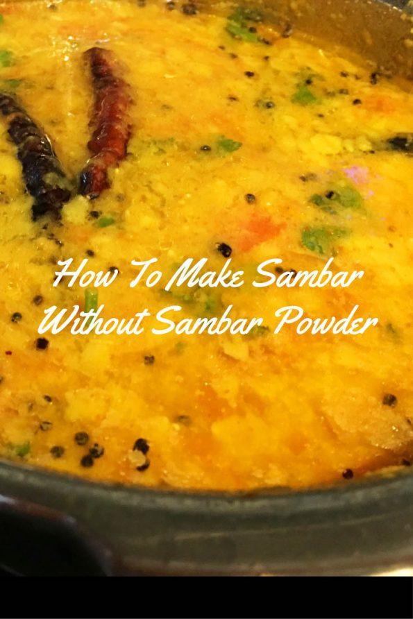 Sambar Without Sambar Powder – Sambar Recipe Without Sambar Powder/Sambar Masala