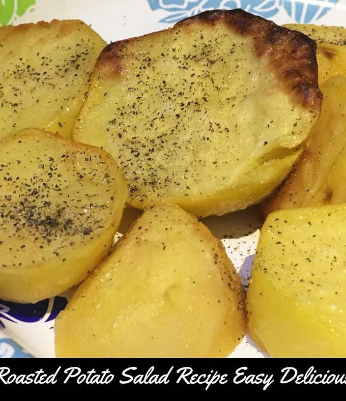 Oven Roasted Potato Salad Recipe – Easy Baked Oven Roasted Potato Salad Recipe