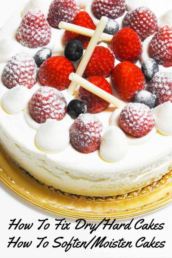 fix dry cake soften moisten hard cakes