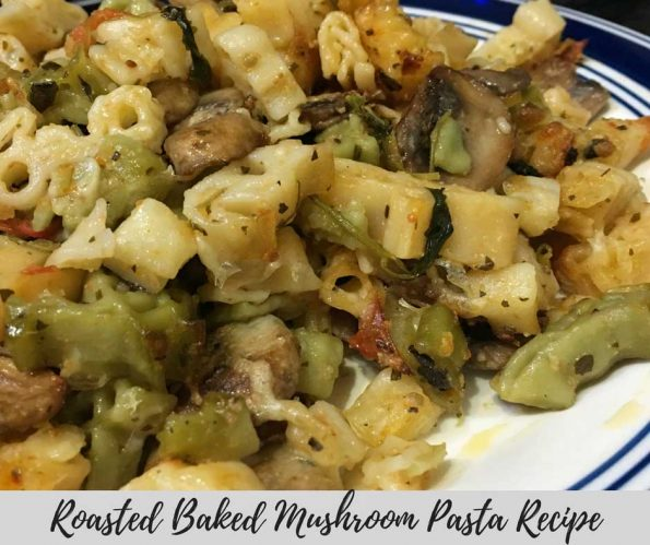 baked mushroom pasta recipe
