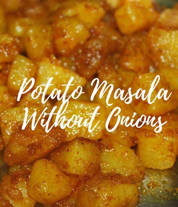 Dry Potato Masala Without Onions – Urulaikizhangu Masala/Sukha Masala Aloo Recipe