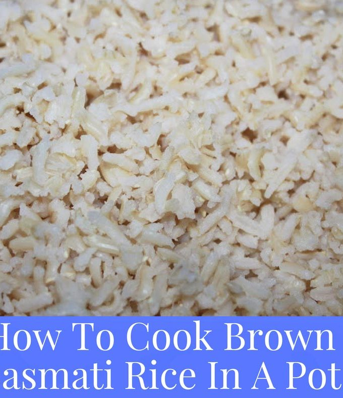 How To Cook Brown Basmati Rice In A Pot Or Pan On Stove Top – How To Cook Brown Basmati Rice Without A Rice Cooker
