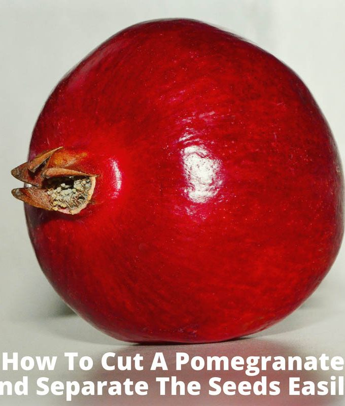 How To Remove Pomegranate Seeds Easily – How To Cut A Pomegranate & Easily Remove Pomegranate Seeds From Fruit