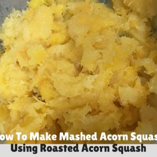 Mashed Acorn Squash Recipe – Oven Roasted Mashed Acorn Squash Recipe