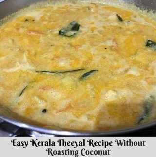 Pacha Theeyal Recipe – Easy Theeyal Kerala Style Recipe Without Roasting Coconut