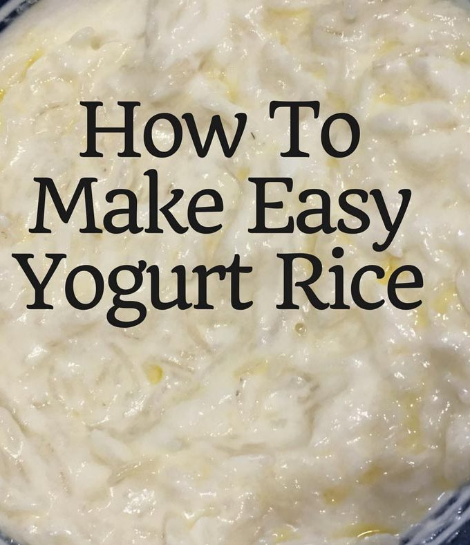 Yogurt Rice Indian Recipe – How To Make Yogurt Rice Kid Friendly – Simple Yogurt Rice/Curd Rice Without Spices