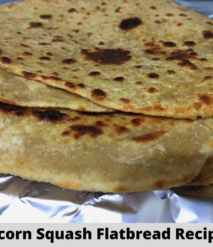 Squash Flatbread Recipe Using Acorn Squash – Squash Chapati Indian Style Flatbread Recipe