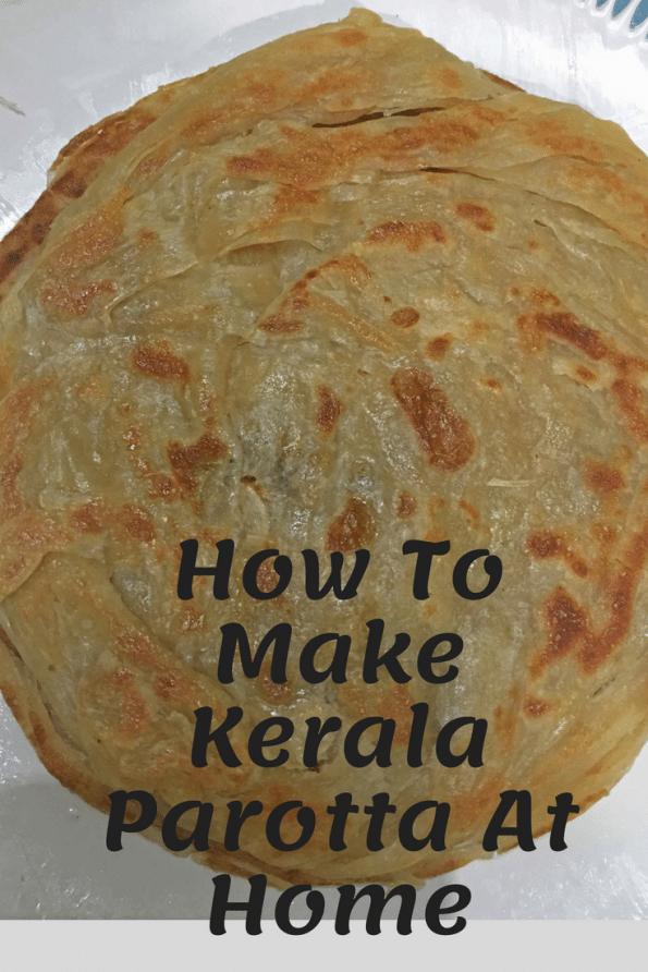 How To Make Kerala Parotta At Home