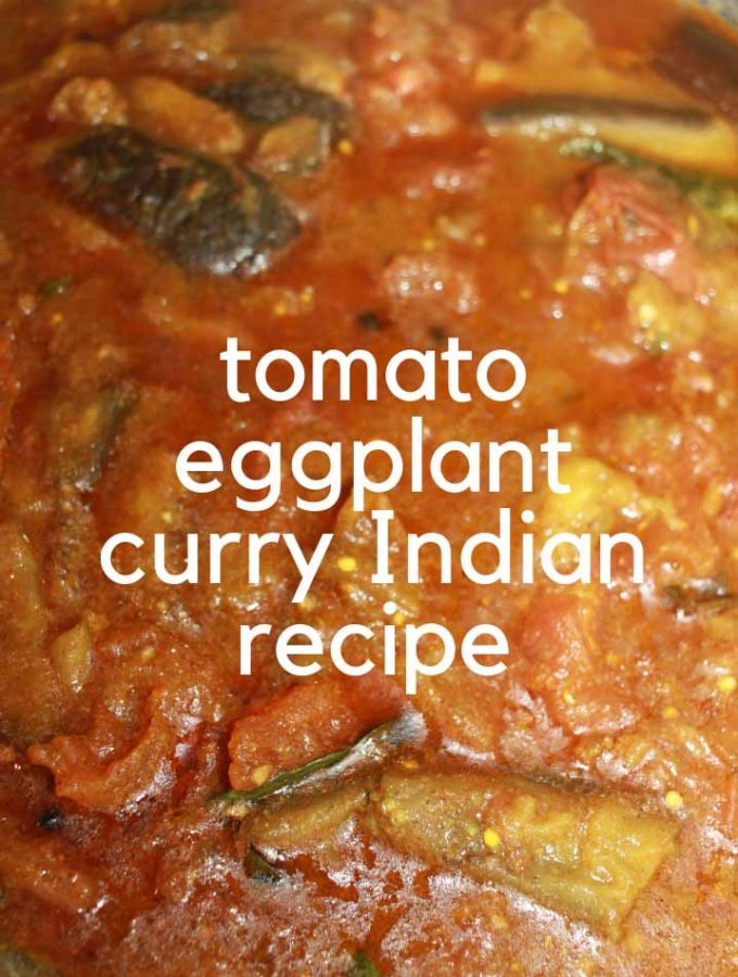 Brinjal Curry For Chapathi & Rice – South Indian Style Brinjal Tomato Curry Recipe