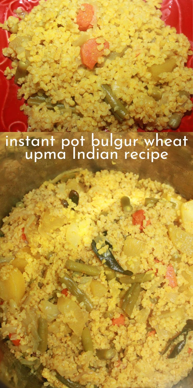 instant pot bulgur wheat upma dalia